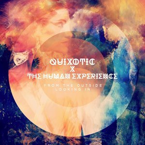 Quixotic and the Human Experience 歌手頭像