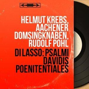 Helmut Krebs, Aachener Domsingknaben, Rudolf Pohl 歌手頭像