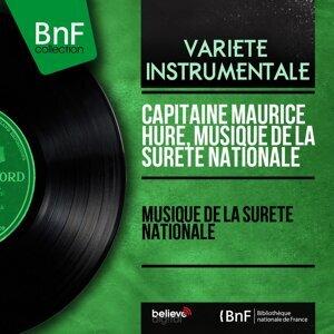 Capitaine Maurice Huré, Musique de la sûreté nationale 歌手頭像