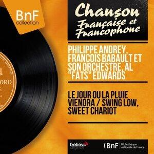 """Philippe Andrey, François Babault et son orchestre, Al """"Fats"""" Edwards 歌手頭像"""