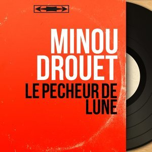 Minou Drouet アーティスト写真