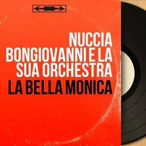 Nuccia Bongiovanni e la sua orchestra アーティスト写真