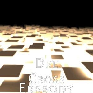 Dre Cross 歌手頭像