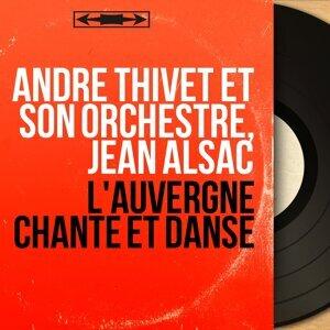 André Thivet et son orchestre, Jean Alsac 歌手頭像