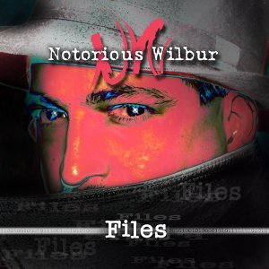 Notorious Wilbur 歌手頭像