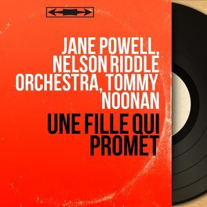 Jane Powell, Nelson Riddle Orchestra, Tommy Noonan 歌手頭像