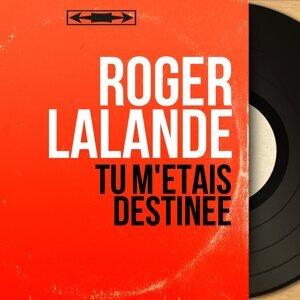 Roger Lalande 歌手頭像