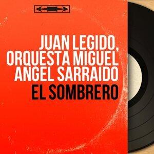 Juan Legido, Orquesta Miguel Angel Sarraido 歌手頭像
