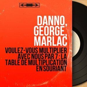 Danno, George, Marlac 歌手頭像