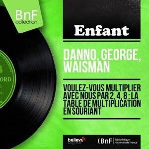 Danno, George, Waisman 歌手頭像