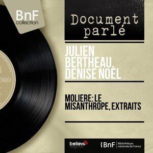 Julien Bertheau, Denise Noël アーティスト写真