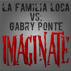 La Familia Loca, Gabry Ponte アーティスト写真