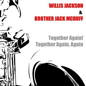 Willis Jackson, Brother Jack McDuff 歌手頭像