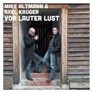 Mike Altmann & Axel Krüger 歌手頭像