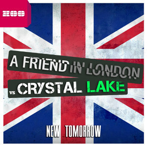 A Friend In London vs. Crystal Lake