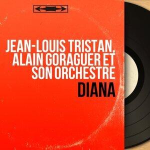 Jean-Louis Tristan, Alain Goraguer et son orchestre 歌手頭像