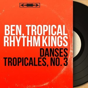 Ben, Tropical Rhythm Kings 歌手頭像