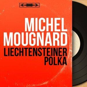 Michel Mougnard 歌手頭像
