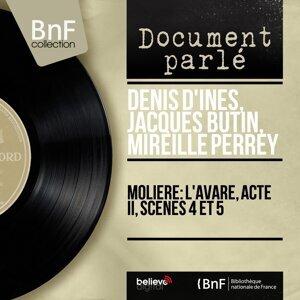 Denis d'Inès, Jacques Butin, Mireille Perrey アーティスト写真