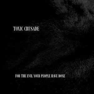 Toxic Crusade アーティスト写真