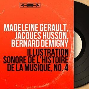 Madeleine Gérault, Jacques Husson, Bernard Demigny 歌手頭像