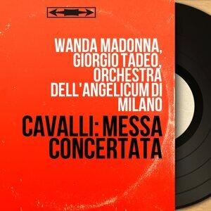Wanda Madonna, Giorgio Tadeo, Orchestra dell'Angelicum di Milano 歌手頭像