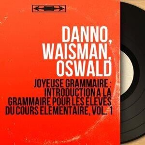 Danno, Waisman, Oswald 歌手頭像