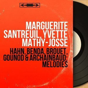Marguerite Santreuil, Yvette Mathy-Josse アーティスト写真