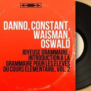 Danno, Constant, Waisman, Oswald アーティスト写真