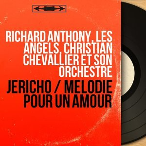 Richard Anthony, Les Angels, Christian Chevallier et son orchestre 歌手頭像