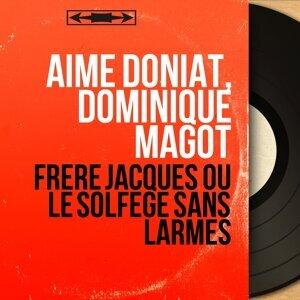 Aimé Doniat, Dominique Magot アーティスト写真