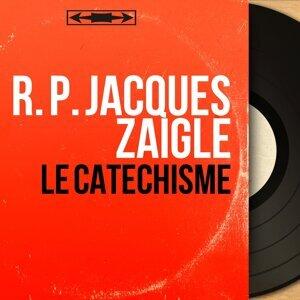 R. P. Jacques Zaigle アーティスト写真