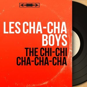 Les Cha-Cha Boys 歌手頭像