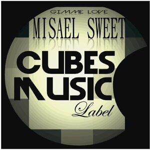 Misael Sweet 歌手頭像