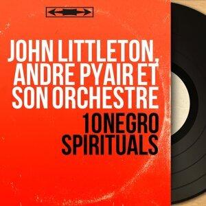John Littleton, André Pyair et son orchestre 歌手頭像