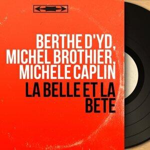 Berthe d'Yd, Michel Brothier, Michèle Caplin アーティスト写真