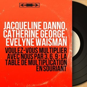 Jacqueline Danno, Catherine George, Evelyne Waisman アーティスト写真
