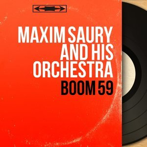 Maxim Saury and His Orchestra 歌手頭像
