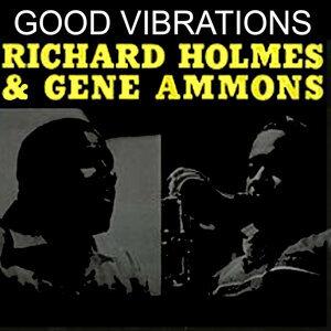 Richard Holmes, Gene Ammons