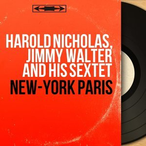 Harold Nicholas, Jimmy Walter and His Sextet 歌手頭像