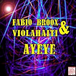 Fabio Broox, Violahaiti アーティスト写真