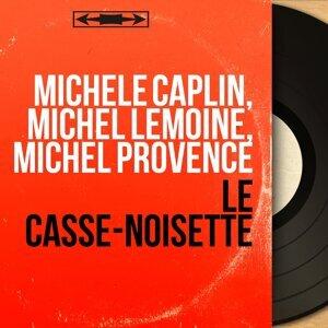 Michèle Caplin, Michel Lemoine, Michel Provence 歌手頭像