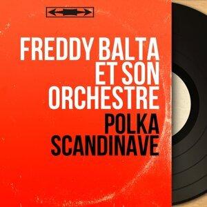 Freddy Balta et son orchestre 歌手頭像