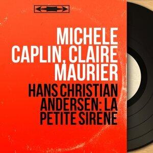 Michèle Caplin, Claire Maurier 歌手頭像