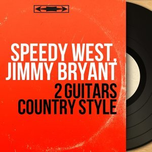 Speedy West, Jimmy Bryant