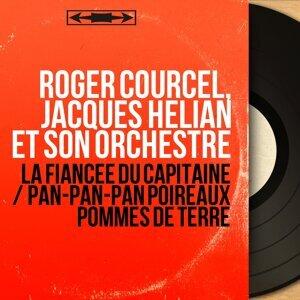 Roger Courcel, Jacques Hélian et son orchestre アーティスト写真