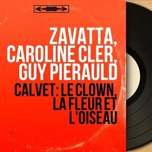 Zavatta, Caroline Cler, Guy Pierauld 歌手頭像