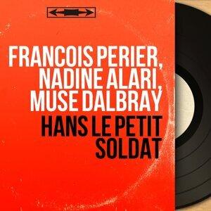 François Perier, Nadine Alari, Muse Dalbray 歌手頭像