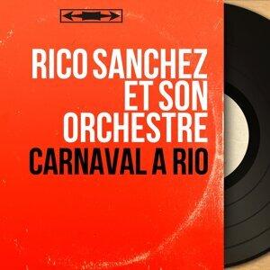 Rico Sanchez et son orchestre 歌手頭像