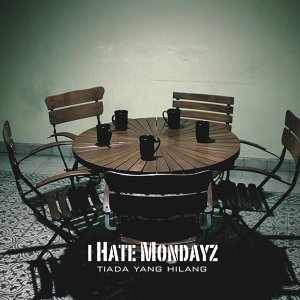 I Hate Mondayz 歌手頭像